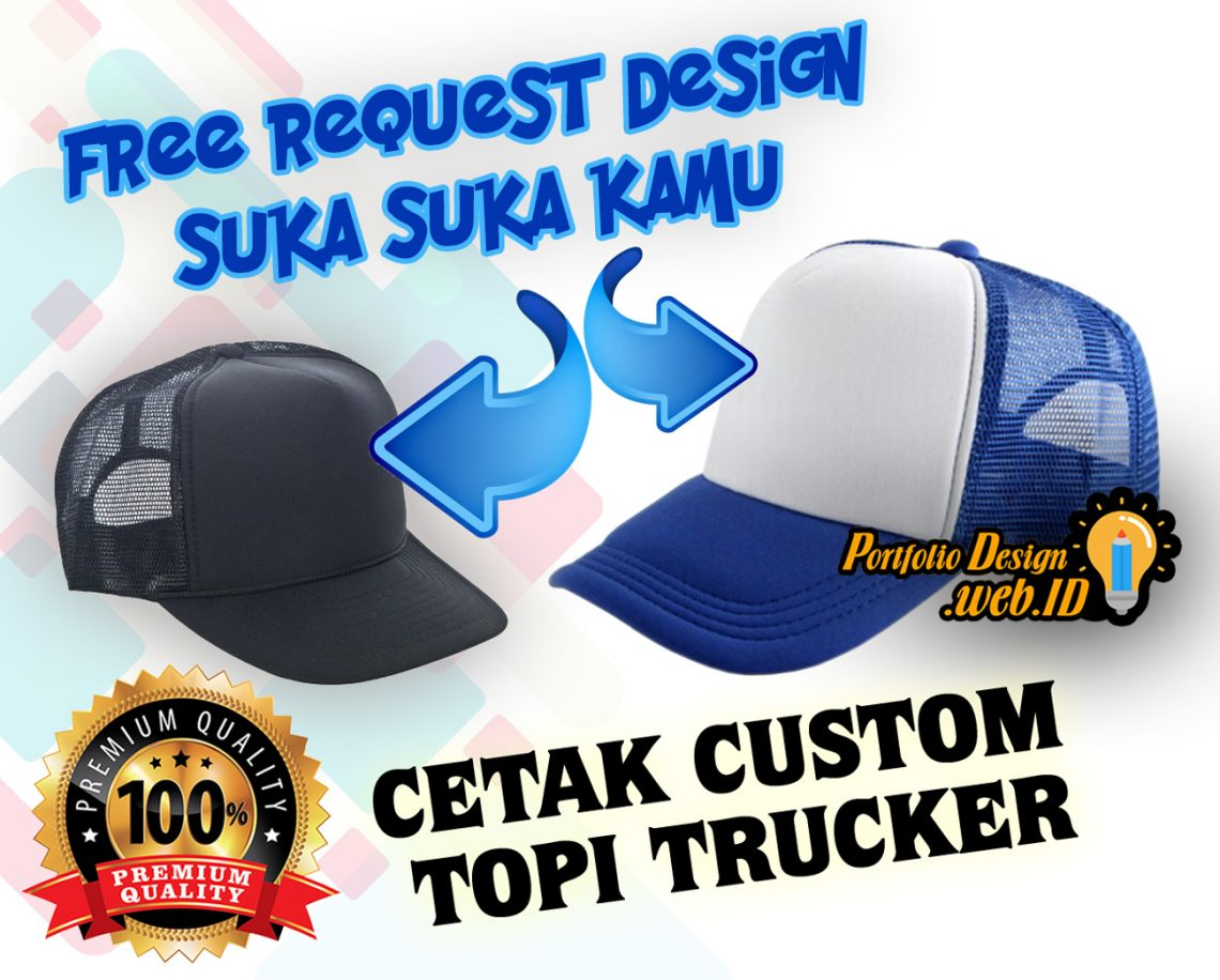 free request design topi trucker